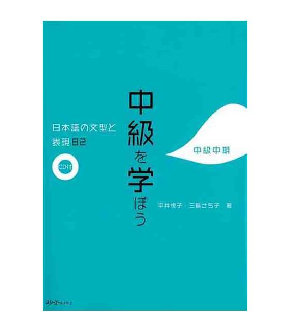 Chukyu Wo Manabou- Nihongo no bunkei to hyogen 82 chukyu chuki (incluye CD)