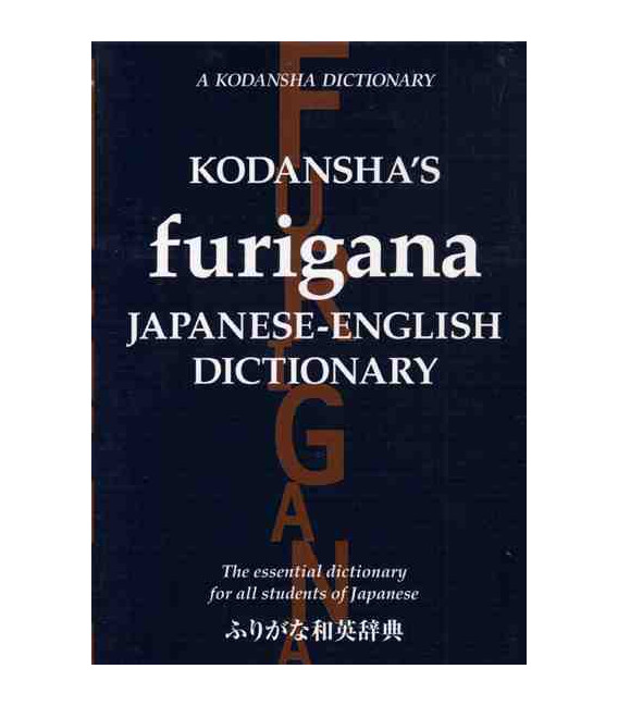 Kodansha's Furigana Japanse-English Dictionary