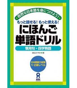 Nihongo Tango Drills, Kanyoku & 4 Ji Jukugo (Refranes y frases hechas)