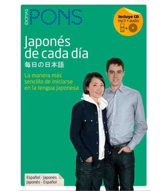 Japonés de cada día (La manera más sencilla de iniciarse en la lengua jaonesa) Incluye libro y CD