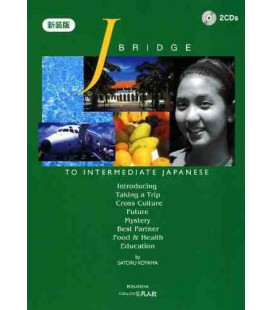 J.Bridge to Intermediate Japanese Vol.1 新装第2版