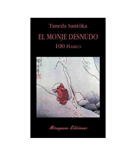 El monje desnudo 100 Haikus (Trilingüe: Kanji-romaji-español)