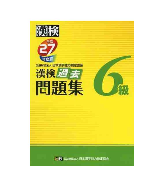 Examen Anual Kanken Nivel 6 (Mondai Shuu)