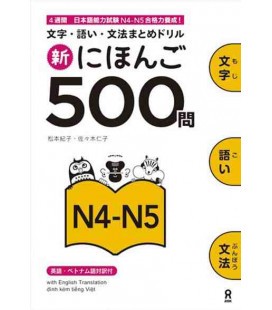 Shin Nihongo 500 Mon - JLPT N4-N5 (Kanji, Vocabulary and Grammar - 500 Questions for JLPT)