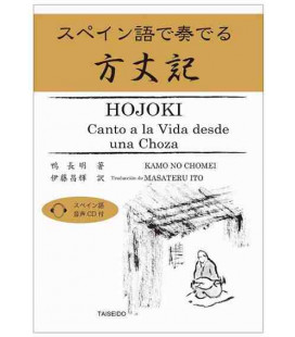 Hojoki, Canto a la Vida desde una Choza - Edición bilingüe - Incluye CD