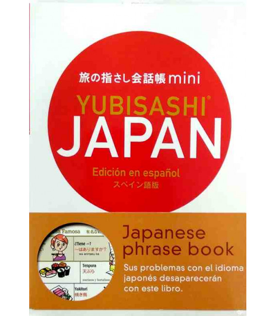 Mini Yubisashi Japan (Ed. en español) - Frases básicas en Japonés: comunica señalando con el dedo